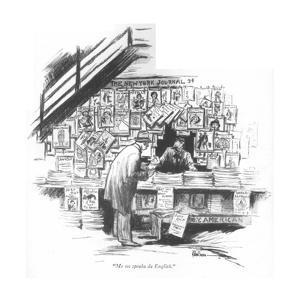 """Me no speaka da English."" - New Yorker Cartoon by R. Van Buren"