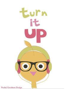 Turn It Up by Rachel Gresham