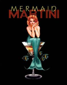 Mermaid Martini by Ralph Burch