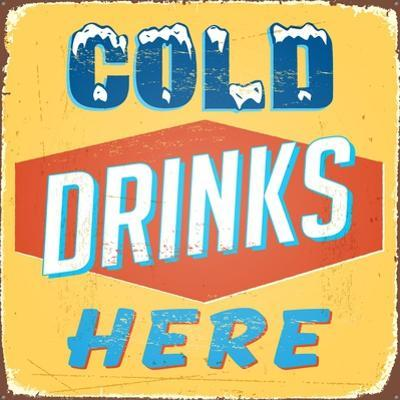 Vintage Design -  Cold Drinks Here by Real Callahan