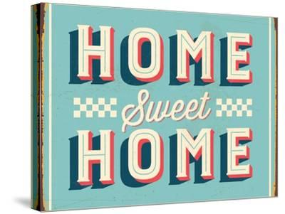 Vintage Design -  Home Sweet Home by Real Callahan