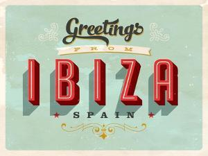 Vintage Touristic Greeting Card - Ibiza, Spain by Real Callahan