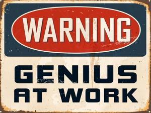 Warning - Genius at Work by Real Callahan