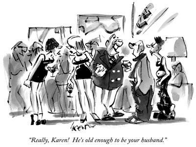 https://imgc.artprintimages.com/img/print/really-karen-he-s-old-enough-to-be-your-husband-new-yorker-cartoon_u-l-pgsppm0.jpg?p=0