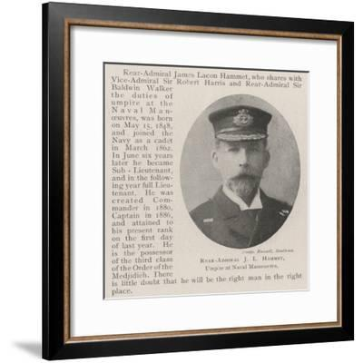 Rear-Admiral J L Hammet, Umpire at Naval Manoeuvres--Framed Giclee Print