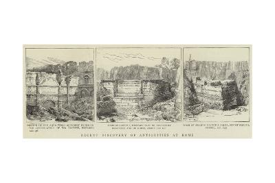 Recent Discovery of Antiquities at Rome--Giclee Print