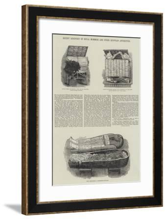 Recent Discovery of Royal Mummies and Other Egyptian Antiquities--Framed Giclee Print
