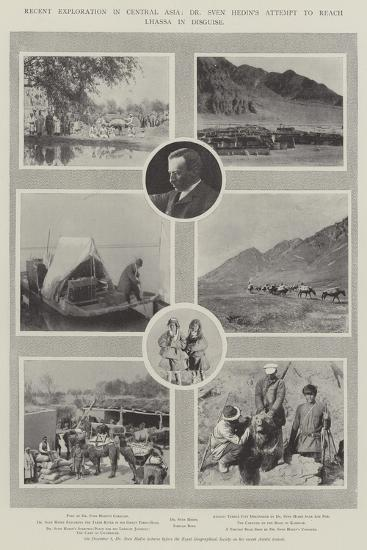 Recent Exploration in Central Asia, Dr Sven Hedin's Attempt to Reach Lhassa in Disguise--Giclee Print