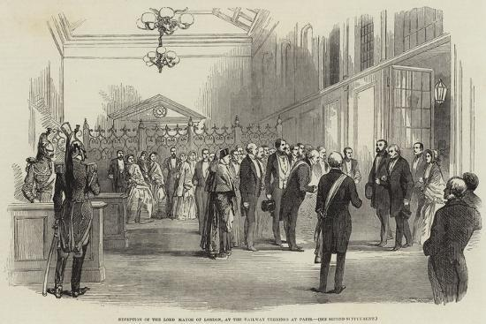 Reception of the Lord Mayor of London, at the Railway Terminus at Paris--Giclee Print