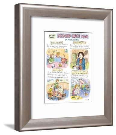 Recipes from Second-Rate Mom Magazine. - New Yorker Cartoon-Roz Chast-Framed Premium Giclee Print