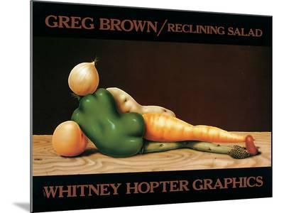 Reclining Salad-Greg Brown-Mounted Print