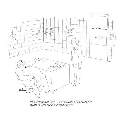 """""""Recognition at last! The Museum of Modern Art wants to give me a one-man ?"""" - New Yorker Cartoon-Alain-Premium Giclee Print"""