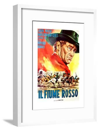 Red River, (AKA Il Fiume Rosso), John Wayne on Italian Poster Art, 1948