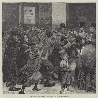 Relief of the Unemployed in London, Giving Out Soup-Tickets--Giclee Print