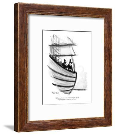 """""""Religious freedom is my immediate goal, but my long-range plan is to go i?"""" - New Yorker Cartoon-Donald Reilly-Framed Premium Giclee Print"""