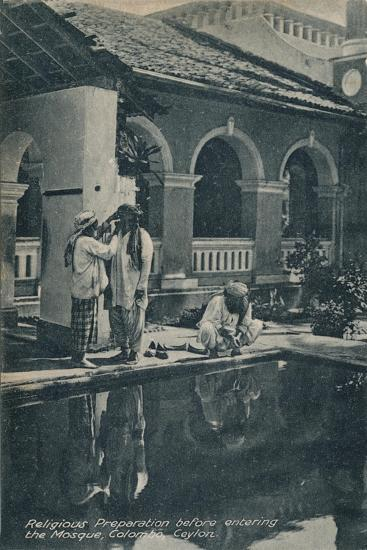 'Religious Preparation before entering the Mosque, Colombo, Ceylon', c1910-Unknown-Giclee Print