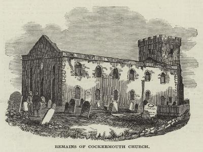 Remains of Cockermouth Church--Giclee Print