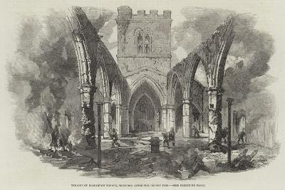 Remains of Hawarden Church, Sketched after the Recent Fire--Giclee Print