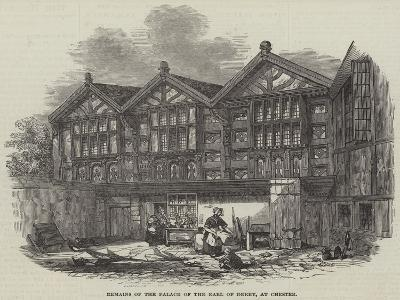 Remains of the Palace of the Earl of Derby, at Chester--Giclee Print