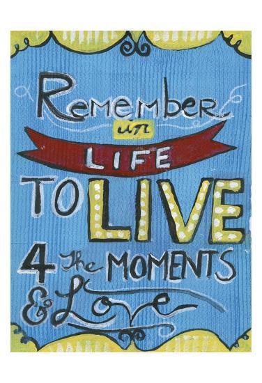 Remember In Life-Smith Haynes-Art Print