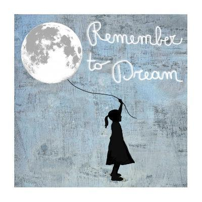 Remember to Dream-Masterfunk collective-Giclee Print