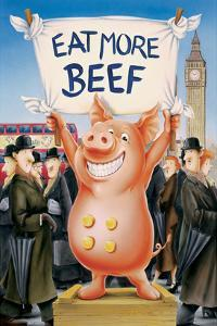 Eat More Beef by Renate Holzner