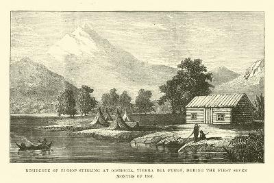 Residence of Bishop Stirling at Ooshooia, Tierra Del Fuego, During the First Seven Months of 1869--Giclee Print