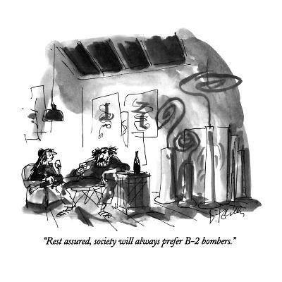 """Rest assured, society will always prefer B-2 bombers."" - New Yorker Cartoon-Donald Reilly-Premium Giclee Print"