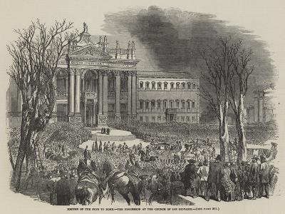 Return of the Pope to Rome, the Procession at the Church of San Giovanni--Giclee Print