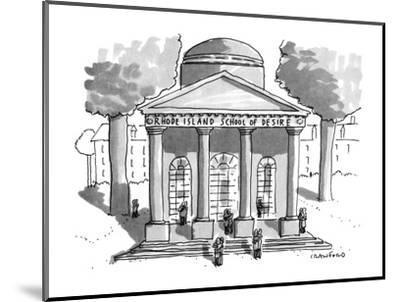 Rhode Island School of Desire - New Yorker Cartoon-Michael Crawford-Mounted Premium Giclee Print
