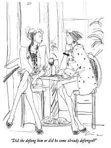 """Did she defang him or did he come already defanged?"" - New Yorker Cartoon by Richard Cline"