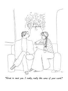 """""""Great to meet you.  I really, really like some of your work."""" - New Yorker Cartoon by Richard Cline"""