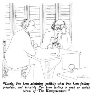 """""""Lately, I've been admitting publicly what I've been feeling privately, an…"""" - New Yorker Cartoon by Richard Cline"""