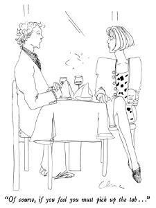 """Of course, if you feel you must pick up the tab . . ."" - New Yorker Cartoon by Richard Cline"