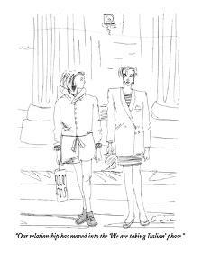 """Our relationship has moved into the 'We are taking Italian' phase."" - New Yorker Cartoon by Richard Cline"