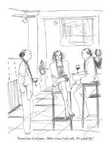 """Sometimes I sell puts.  Other times I sell calls.  It's a full life."" - New Yorker Cartoon by Richard Cline"