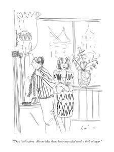 """""""Then invite them.  No one likes them, but every salad needs a little vine?"""" - New Yorker Cartoon by Richard Cline"""