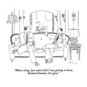 """""""What a drag. Just when I felt I was getting to know Richard Darman, he's ?"""" - New Yorker Cartoon by Richard Cline"""