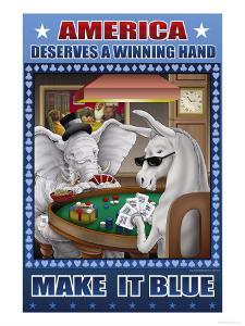America Dserves a Winning Hand, Make It Blue by Richard Kelly