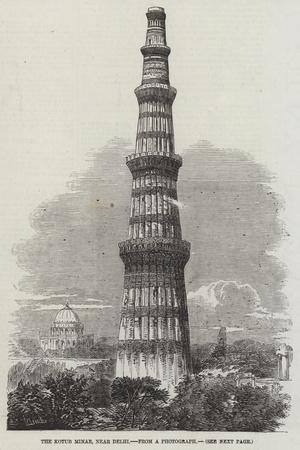 The Kotub Minar, Near Delhi