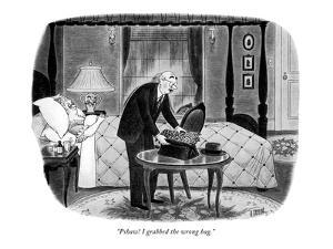 """Pshaw! I grabbed the wrong bag."" - New Yorker Cartoon by Richard Taylor"