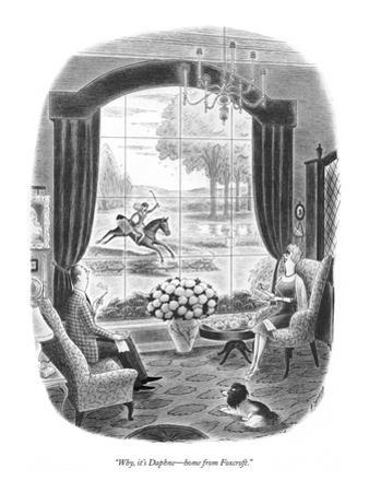 """Why, it's Daphne?home from Foxcroft."" - New Yorker Cartoon by Richard Taylor"