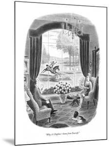 """""""Why, it's Daphne?home from Foxcroft."""" - New Yorker Cartoon by Richard Taylor"""