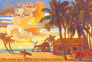 """Lulu's Fish Shack and Rum Bar - """"The More You Drink...The Better I Look"""" by Rick Sharp"""