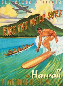 Ride the Wild Surf in Hawaii - Playground of the Pacific - Fly Aloha Airlines by Rick Sharp