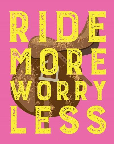 Ride More Worry Less - Pink-Sports Mania-Art Print