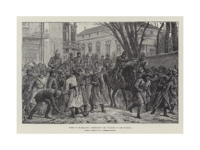 Riots in Bucharest, Dispersing the Rioters in the Streets-Johann Nepomuk Schonberg-Giclee Print