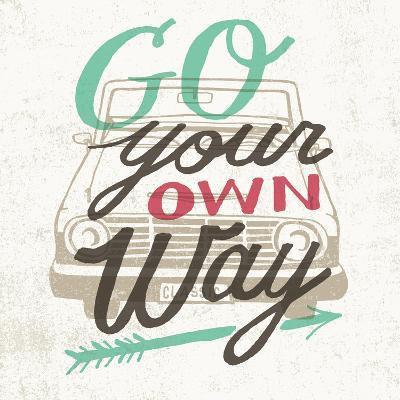 Road Trip Go Your Own Way-Oliver Towne-Art Print
