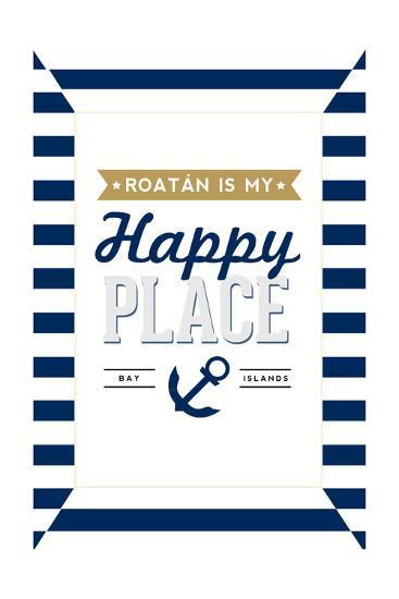 Roatan is my Happy Place - Stripes-Lantern Press-Art Print