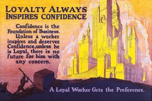 Loyalty Always Inspires Confidence by Robert Beebe